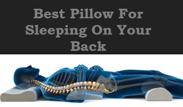 tips for finding the best pillow for sleeping on your back With best pillow for sleeping on your back